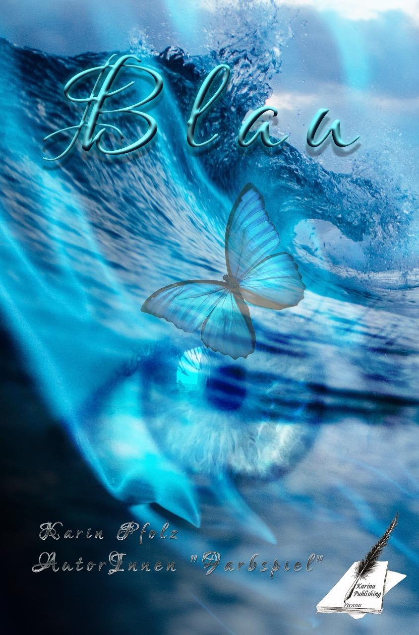 Blau: Kurzgeschichten (Farbspiel)